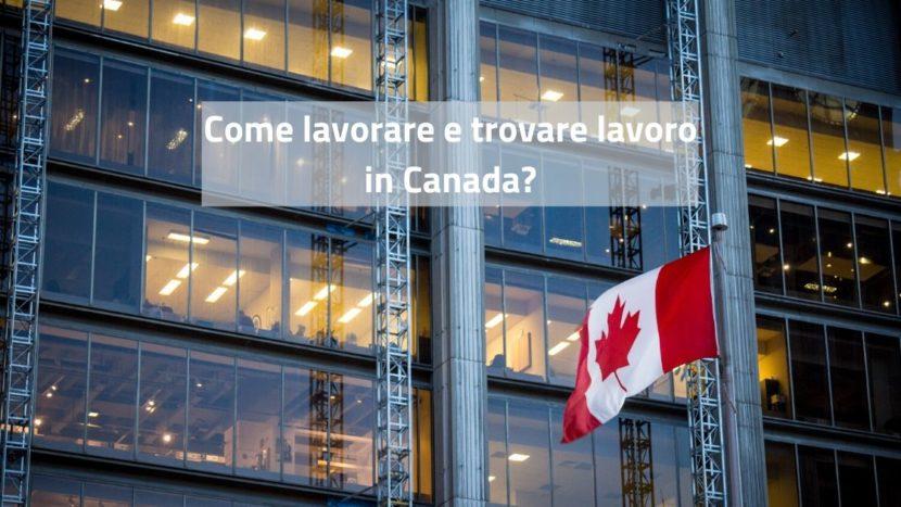 Lavorare e trovare lavoro in Canada